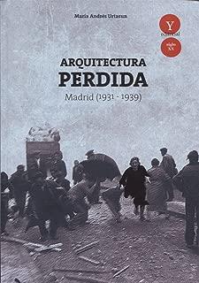 Arquitectura perdida en Madrid, 1931-1939