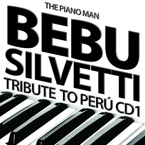 Tribute to Peru de Bebu Silvetti en Amazon Music - Amazon.es
