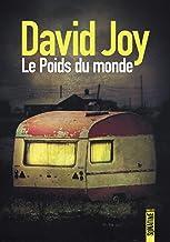 Le Poids du monde (French Edition)