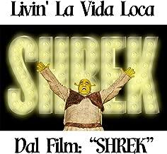 Livin la Vida Loca (From ''Shrek'')