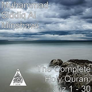 The Complete Holy Quran: Juz 1 - 30