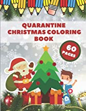 Quarantine Christmas Coloring Book: Pandemic Coloring Book for Kids Lockdown Christmas Relaxation Boys and Girls