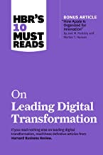 """HBR's 10 Must Reads on Leading Digital Transformation (with bonus article """"How Apple Is Organized for Innovation"""" by Joel ..."""