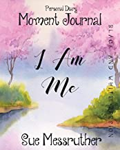 I Am Me in Black and White: Personal Diary: 22