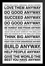 Anyway The Paradoxical Commandments Kent Keith Motivational Black Wood Framed Art Poster 14x20
