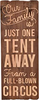 NIKKY HOME Our Our Family is Just One Tent Away from A Full Blown Circus Wall Decorative Sign, 12.48 x 1.18 x 32.48 Inches