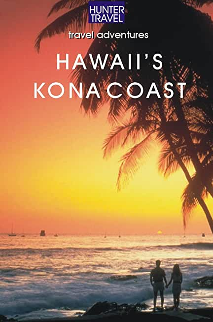 Hawaii's Kona Coast (Travel Adventures) (English Edition)