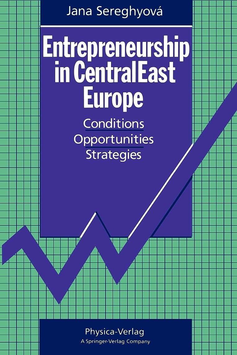 メモ宿熟考するEntrepreneurship in CentralEast Europe: Conditions · Opportunities · Strategies