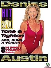 Denise Austin: Hit The Spot - Tone & Tighten Abs, Buns & Thighs