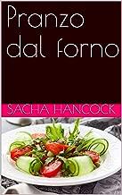 Pranzo dal forno (Italian Edition)