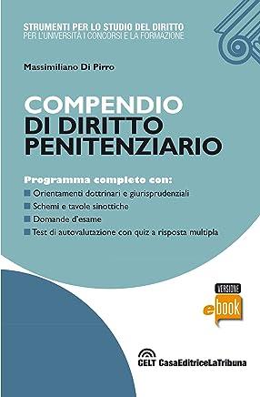 Compendio di diritto penitenziario (Strumenti per lo studio del diritto)