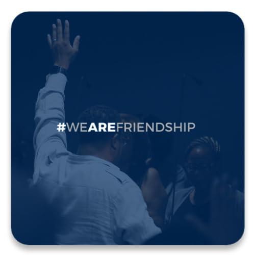 We ARE Friendship Church
