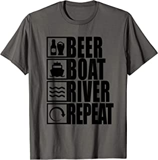 Beer Boat River Repeat Drinking River Life T-Shirt