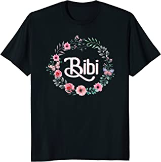 Special Mother's Day Gift For Grandma Floral Bibi T-Shirt