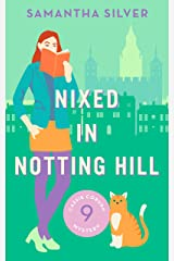 Nixed in Notting Hill (Cassie Coburn Mysteries Book 9) (English Edition) Format Kindle