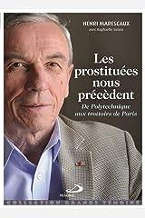 Les prostituées nous précèdent: De Polytechnique aux trottoirs de Paris Broché