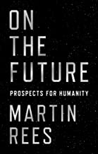 On the Future: Prospects for Humanity