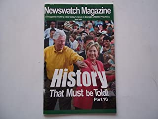 Newswatch Magazine April 2008 A Magazine Making Clear Today's News in the Light of Bible Prophecy