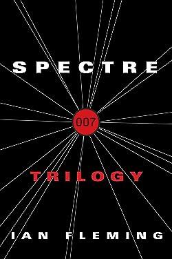 The SPECTRE Trilogy: Thunderball, On Her Majesty's Secret Service, You Only Live Twice (James Bond - Extended)
