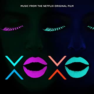xoxo (music from the netflix original film) songs