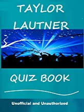 The Taylor Lautner Quiz Book