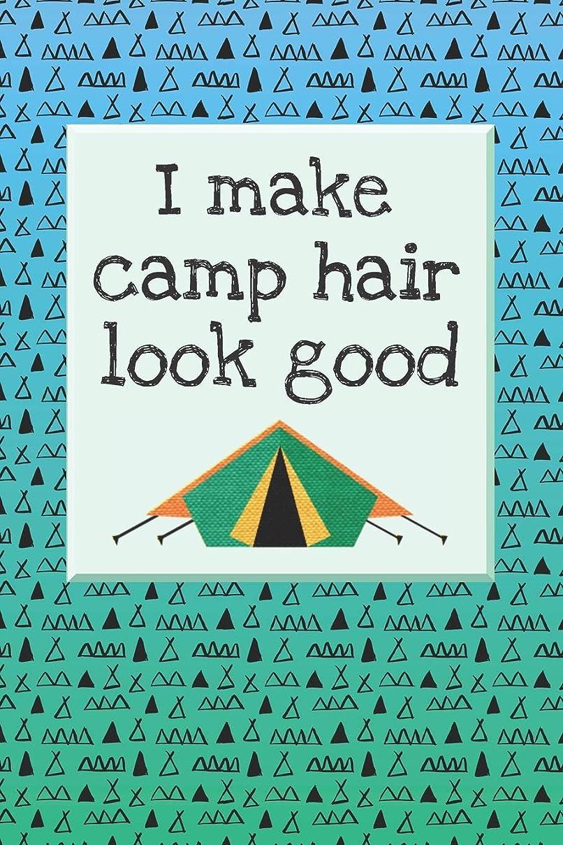 計器展開する衣服I Make Camp Hair Look Good: 2019 Weekly Planner for Campers and Adventurers