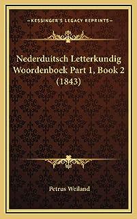 Nederduitsch Letterkundig Woordenboek Part 1, Book 2 (1843)