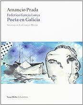 Federico García Lorca, Poeta en Galicia, + CD, Colección Singular (Vaso Roto)