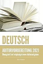 Abitur-Training Deutsch: Übungsheft mit Bearbeitungsstrategien und originalgetreuen Abituraufgaben für das schriftliche un...