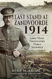 Last Stand At Zandvoorde 1914: Lord Hugh Grosvenor's Noble Sacrifice