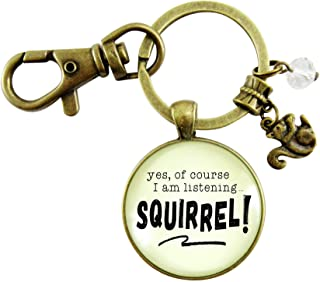 Squirrel Keychain ADHD Funny Yes Of Course I Am Listening Focus Jewelry Bronze Pendant Forest Animal Charm