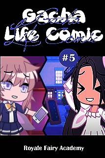 Gacha Life Comic Ep.5: Royale Fairy Academy