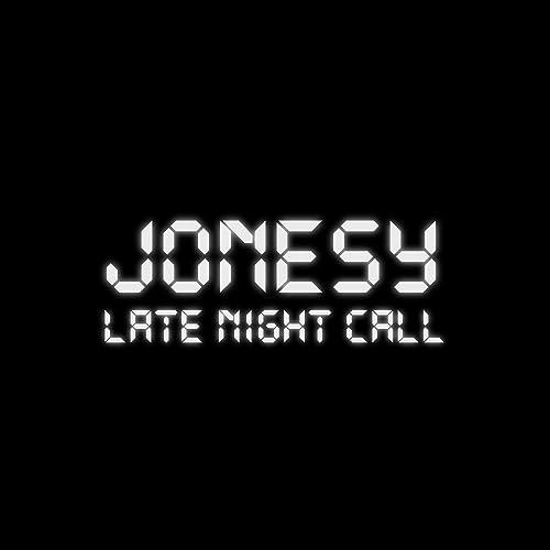 Late Night Call de Jonesy en Amazon Music - Amazon.es