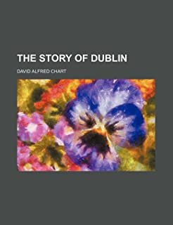 The Story of Dublin
