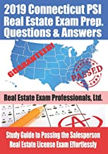 2019 Connecticut PSI Real Estate Exam Prep Questions and Answers: Study Guide to Passing the Salesperson Real Estate License Exam Effortlessly