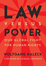 Law Versus Power: Our Global Fight for Human Rights