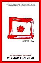 Calibration 74: An Experimental Novella