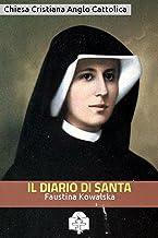 Il Diario di Santa Faustina Kowalska (I doni della Chiesa) (Italian Edition)