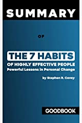 Summary of The 7 Habits of Highly Effective People: Powerful Lessons in Personal Change by Stephen R. Covey   Goodbook Key Insights Kindle Edition