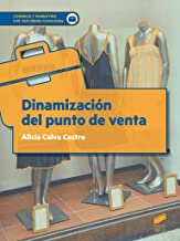 Dinamización del punto de venta: 1 (Comercio y Marketing)