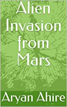 Alien Invasion from Mars (The Adventures of Kody Book 2)