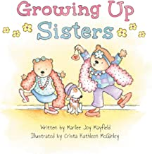 Growing Up Sisters