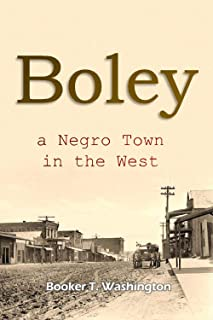 Boley, a Negro Town in the West (1908)