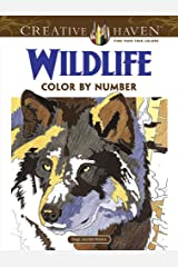 Creative Haven Wildlife Color by Number Coloring Book (Creative Haven Coloring Books) ペーパーバック