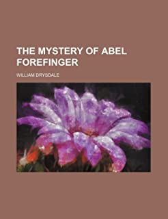 The Mystery of Abel Forefinger
