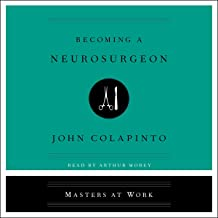 Becoming a Neurosurgeon: The Masters at Work Series