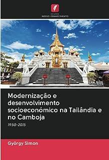 Modernização e desenvolvimento socioeconómico na Tailândia e no Camboja