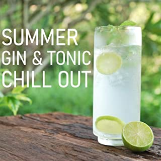 Summer Gin & Tonic Chill Out