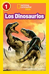 National Geographic Readers: Los Dinosaurios (Dinosaurs) (Spanish Edition) Kindle Edition