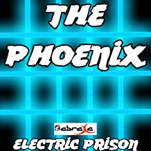 The Phoenix (Electric Prison's Remake Version of Fall Out Boy